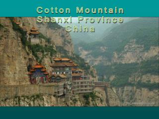 Cotton Mountain Shanxi Province China