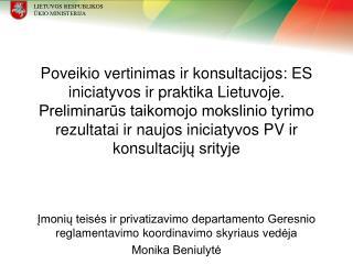 Įmonių teisės ir privatizavimo departamento Geresnio reglamentavimo koordinavimo skyriaus v ed ėja