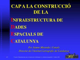 CAP A LA CONSTRUCCIÓ  DE LA