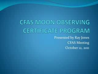 CFAS MOON OBSERVING CERTIFICATE PROGRAM