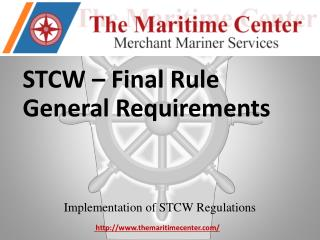 STCW – Final  Rule General Requirements