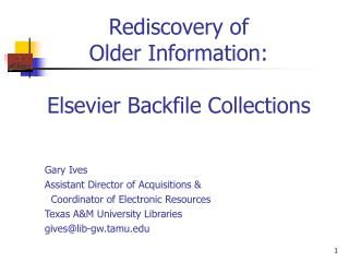 Rediscovery of  Older Information:  Elsevier Backfile Collections