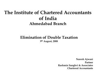 Elimination of Double Taxation 9 th  August,  2008
