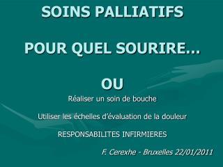 SOINS PALLIATIFS  POUR QUEL SOURIRE   OU