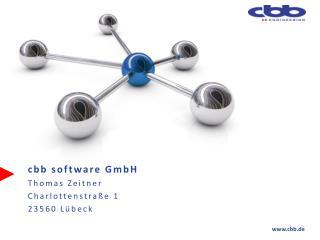 cbb  software  GmbH Thomas Zeitner Charlottenstraße 1 23560 Lübeck