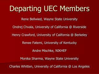 Departing UEC Members