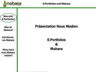 Präsentation Neue Medien E-Portfolios & Mahara