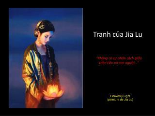 Tranh của Jia Lu