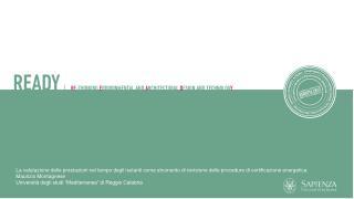 Questione ambientale / Settore delle costruzioni Efficienza Energetica Certificazione  Energetica