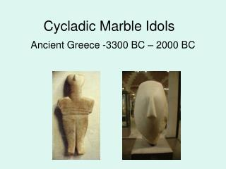 Cycladic Marble Idols
