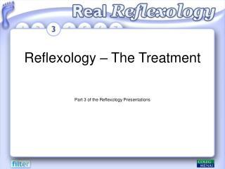 Reflexology   The Treatment