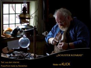 """"""" Schuster Konrad"""""""