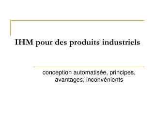 IHM pour des produits industriels