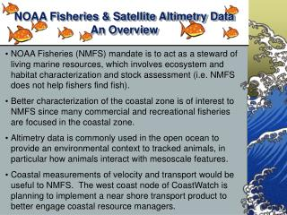 NOAA Fisheries & Satellite Altimetry Data An Overview