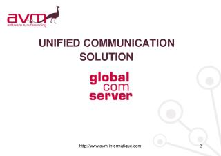 UNIFIED COMMUNICATION SOLUTION