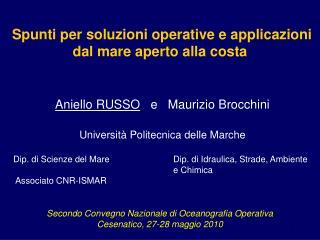 Spunti per soluzioni operative e applicazioni dal mare aperto alla costa