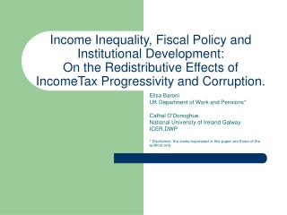 Income Inequality, Fiscal Policy and Institutional Development: On the Redistributive Effects of IncomeTax Progressivity