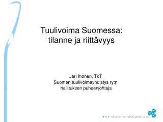 Tuulivoima Suomessa: tilanne ja riittävyys