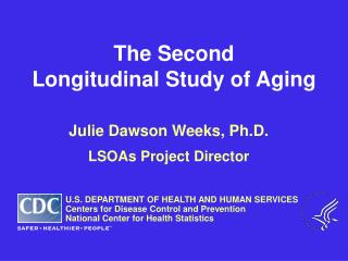 The Second Longitudinal Study of Aging