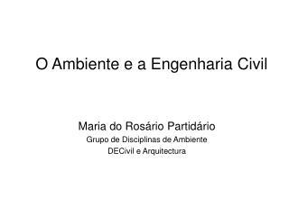 O Ambiente e a Engenharia Civil