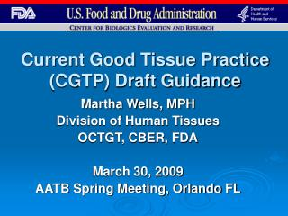 Current Good Tissue Practice CGTP Draft Guidance