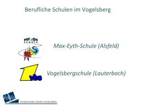 Berufliche Schulen im Vogelsberg