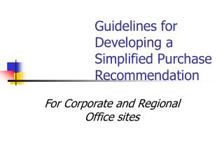 Guidelines for Developing a Simplified Purchase Recommendation