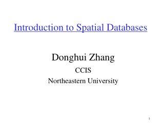 Introduction to Spatial Databases