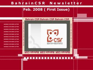 B a h r a i n C S R    N e w s l e t t e r Feb. 2008 ( First Issue)