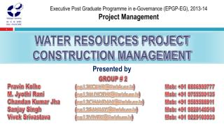 Executive Post Graduate Programme in e-Governance (EPGP-EG), 2013-14 Project Management