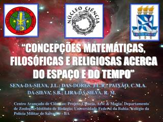 SENA-DA-SILVA, J.L.; DAS-DORES, J.L.R.; PAIXÃO, C.M.A.