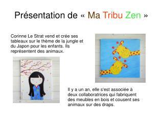 Présentation de « Ma Tribu  Zen »