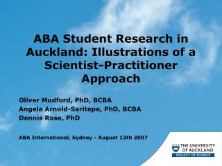 ABA Student Research in Auckland: Illustrations of a Scientist-Practitioner Approach