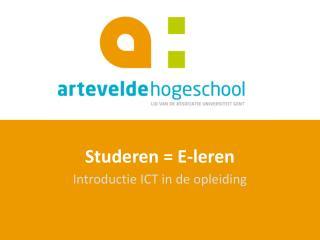 Studeren =  E-leren