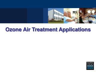 Ozone Air Treatment Applications