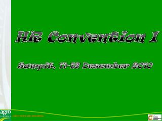 HR Convention I Sampit , 11-12  Desember  2010