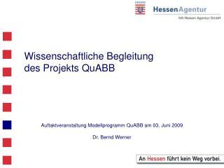 Wissenschaftliche Begleitung  des Projekts QuABB