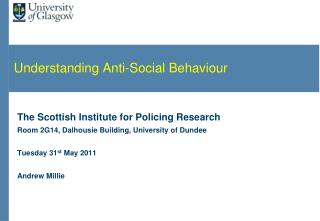 Understanding Anti-Social Behaviour