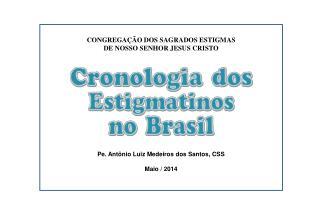 CONGREGAÇÃO DOS SAGRADOS ESTIGMAS  DE NOSSO SENHOR JESUS CRISTO
