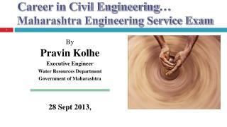 Career in Civil Engineering� Maharashtra Engineering Service Exam