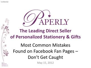 Most Common Mistakes Found on Facebook Fan Pages – Don't Get Caught May 15, 2012