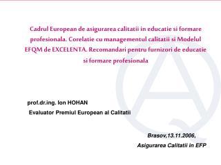 Brasov,13.11.2006, Asigurarea Calitatii in EFP
