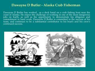 Dawayne D Butler - Alaska Crab Fisherman