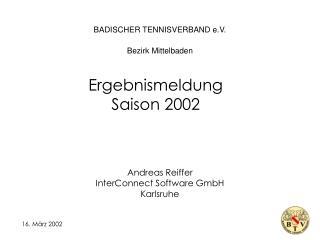 BADISCHER TENNISVERBAND e.V.  Bezirk Mittelbaden