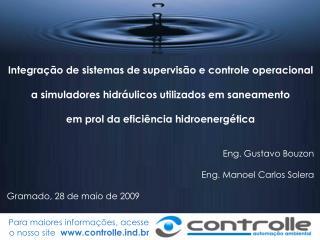 Para maiores informações, acesse o nosso site   controlled.br