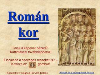 Román kor