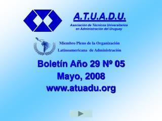 Boletín Año 29 Nº 05 Mayo, 2008 atuadu