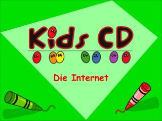 Die Internet