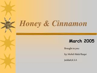 Honey & Cinnamon