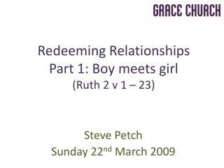 Steve Petch Sunday 22 nd  March 2009